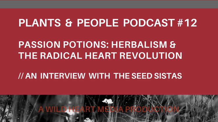 Eatweeds Plants and People Podcast